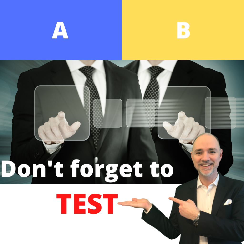 Part 2 of paid advertising marketing strategy: Test all and everything